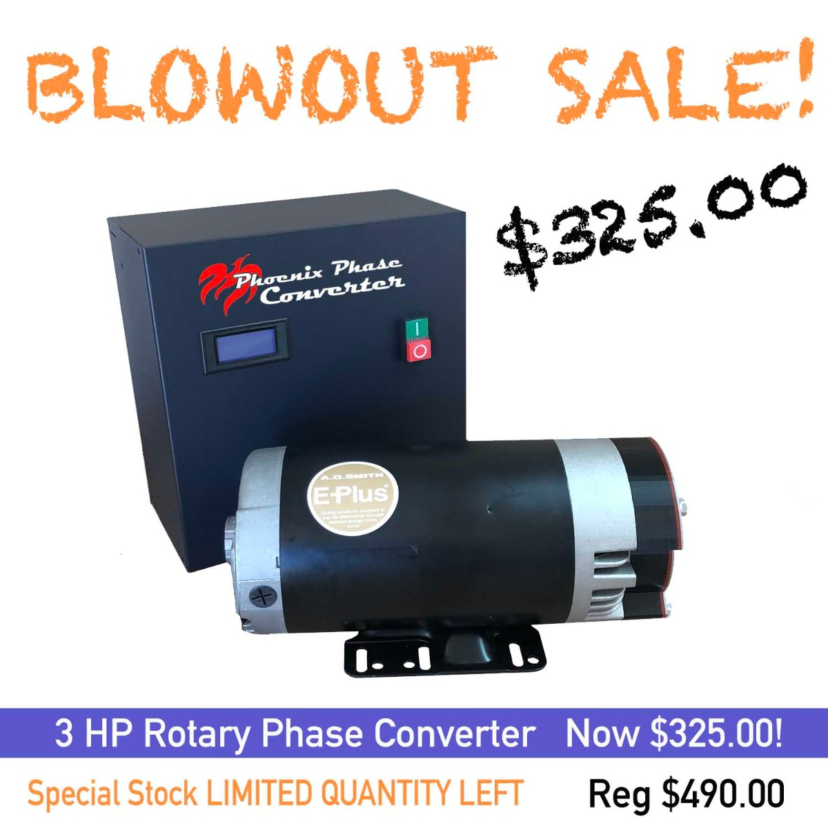Blowout Sale: $325 3 HP Rotary Phase Converter Sale